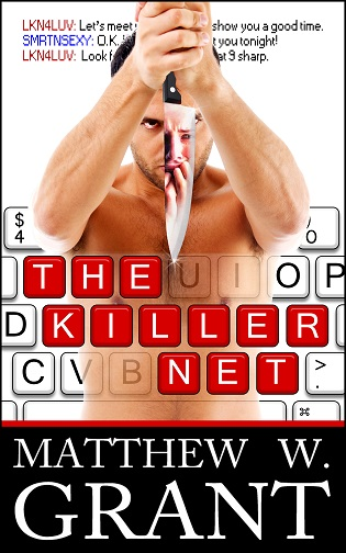 The Killer Net by Matthew W. Grant